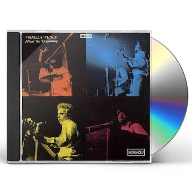 Vanilla Fudge NEAR THE BEGINNING CD