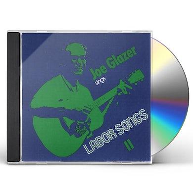 JOE GLAZER SINGS LABOR SONGS II CD