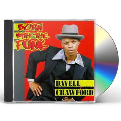 Davell Crawford BORN WITH THE FUNK CD