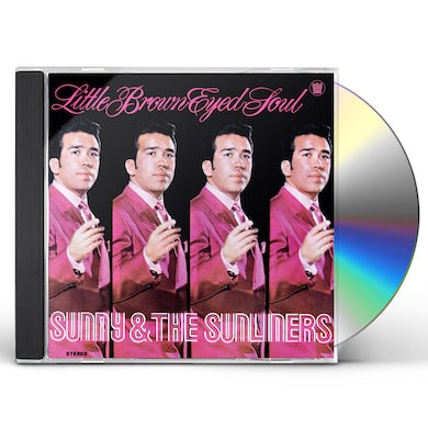 Sunny & The Sunliners LITTLE BROWN EYED SOUL CD