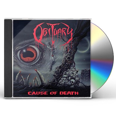 Obituary CAUSE OF DEATH CD