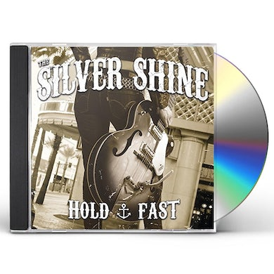 SILVER SHINE HOLD FAST CD