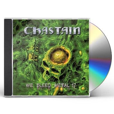 Chastain WE BLEED METAL (2017) CD