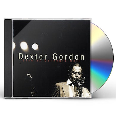 DEXTER GORDON: LIVE AT CARNEGIE HALL CD