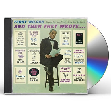 Teddy Wilson & THEN THEY WROTE CD