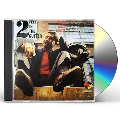 Dave Bailey TWO FEET IN THE GUTTER CD