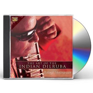 Baluji Shrivastav ART OF THE INDIAN DILRUBA CD