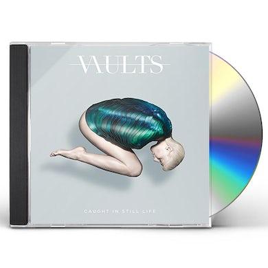VAULTS CAUGHT IN STILL LIFE CD