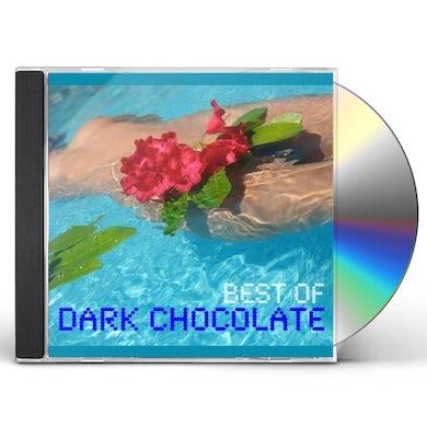 Dark Chocolate BEST OF DARKCHOCOLATE CD