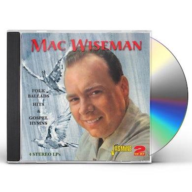 Mac Wiseman FOLK BALLADS HITS & GOSPEL HYMNS CD