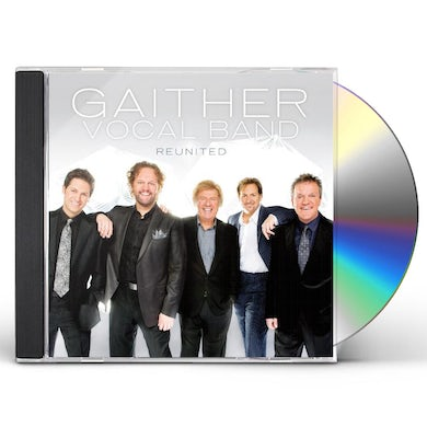 Gaither Vocal Band REUNITED CD