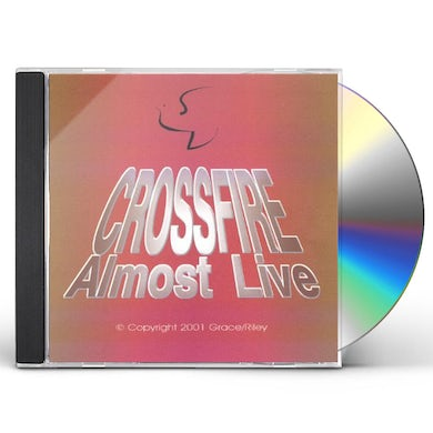 Crossfire ALMOST LIVE CD