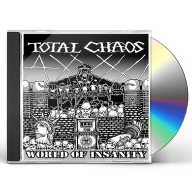 Total Chaos WORLD OF INSANITY CD