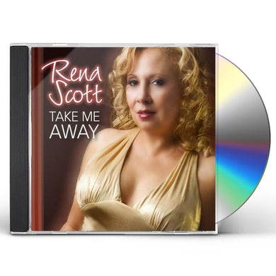 Rena Scott TAKE ME AWAY CD