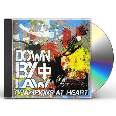 Down By Law CHAMPIONS AT HEART CD