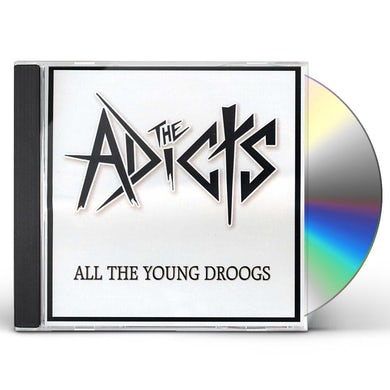 The Adicts ALL THE YOUNG DROOGS CD
