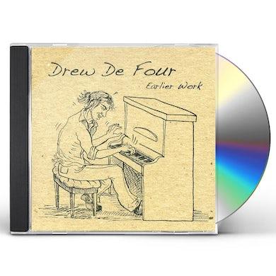Drew De Four EARLIER WORK CD