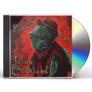 Jalan Crossland PORTRAIT OF A FISH CD