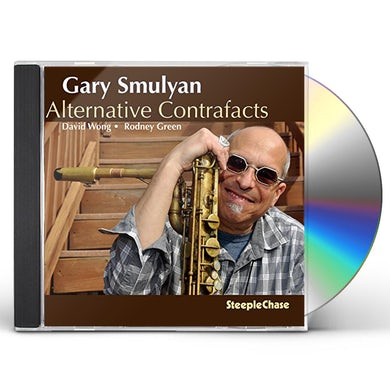 Gary Smulyan ALTERNATIVE CONTRAFACTS CD