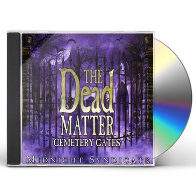 Midnight Syndicate DEAD MATTER: CEMETERY GATES CD