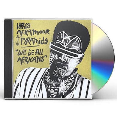Idris Ackamoor & The Pyramids WE BE ALL AFRICANS CD