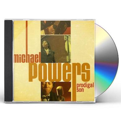 Michael Powers PRODIGAL SON CD