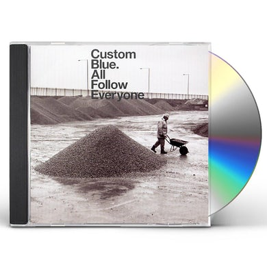 Custom Blue ALL FOLLOW EVERYONE CD