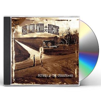 Mark Allan Atwood & Brimstone BURNED AT THE CROSSROADS CD