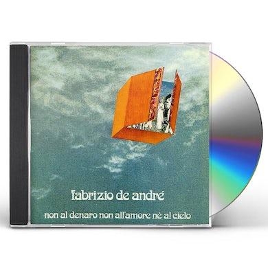 Fabrizio De Andre NON AL DENARO, NON ALLAMORE, NE AL CIELO CD