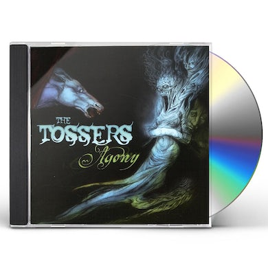 Tossers AGONY CD
