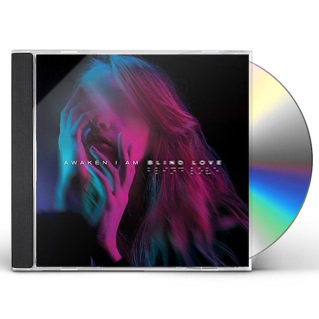 Awaken I Am BLIND LOVE CD