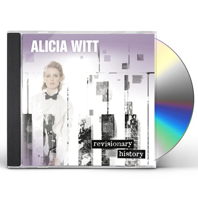 Alicia Witt REVISIONARY HISTORY CD