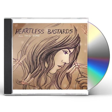 Heartless Bastards ALL THIS TIME CD