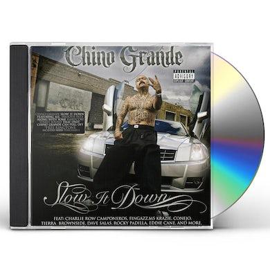 chino grande SLOW IT DOWN CD