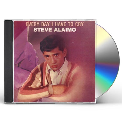 Steve Alaimo EVERY DAY I HAVE TO CRY CD