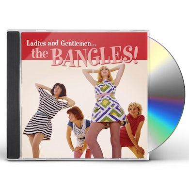LADIES & GENTLEMEN: THE BANGLES CD