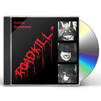 Capital Punishment ROADKILL CD
