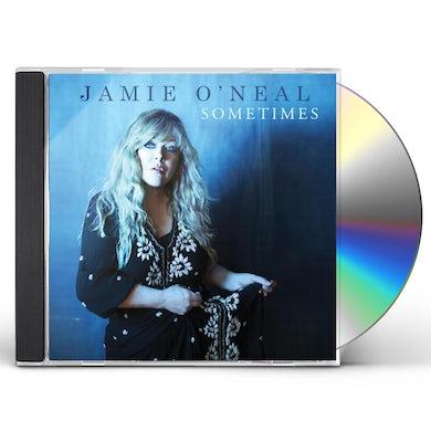 Jamie O'Neal Sometimes CD