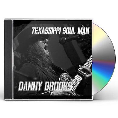 Danny Brooks TEXASSIPPI SOUL MAN CD