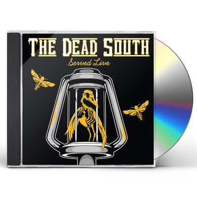 DEAD SOUTH SERVED LIVE CD