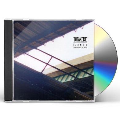 Totakeke ELEKATOTA-THE OTHER SIDE OF THE TRACKS CD