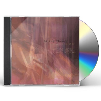 String Theory JUST THE THREE OF US CD