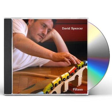 David Spencer FIFTEEN CD