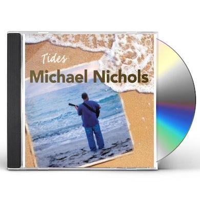 Michael Nichols TIDES CD