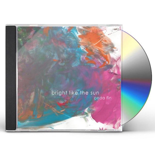 Bright like the Sun CODA FIN CD