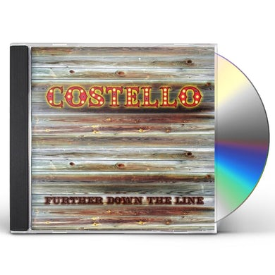 Costello FURTHER DOWN THE LINE CD