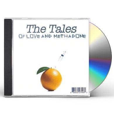 Tales OF LOVE & METHADONE CD