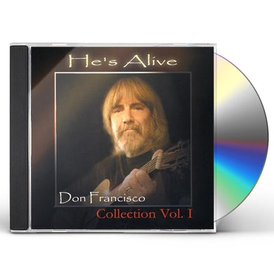 HE'S ALIVE: DON FRANCISCO COLLECTION, VOL. 1 CD