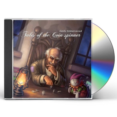 Easily Embarrassed TALES OF THE COIN SPINNER CD