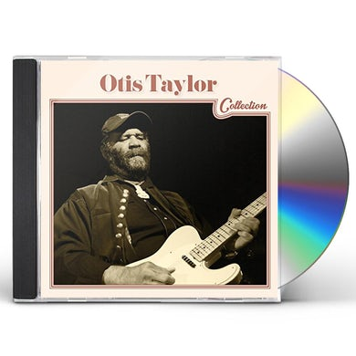 OTIS TAYLOR COLLECTION CD